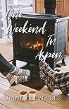 One Weekend in Aspen