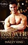 The Brewer: A Small Town Second Chance New Year's Eve Romance (Four Brothers Holiday Book 4)