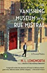 The Vanishing Museum on the Rue Mistral (Verlaque and Bonnet #9)