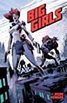 Big Girls, Vol. 1