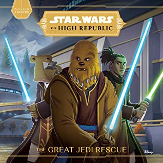 The Great Jedi Rescue by Cavan Scott