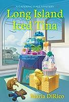 Long Island Iced Tina (Catering Hall Mystery #2)