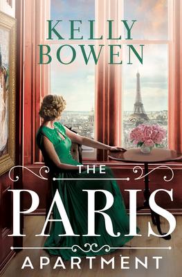 The Paris Apartment by Kelly Bowen