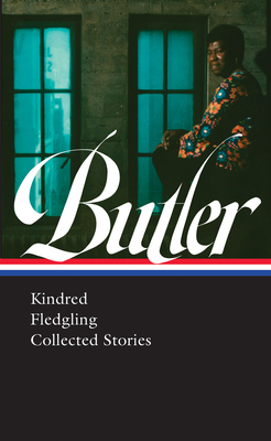 Kindred / Fledgling / Collected Stories