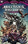 Dark Nights: Death Metal - The Multiverse Who Laughs