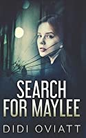Search for Maylee: Trade Edition