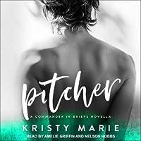 Pitcher (Commander in Briefs, #0.5)