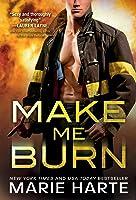 Make Me Burn (Turn Up the Heat #1)