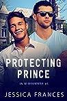 Protecting Prince