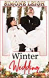 Winter Wedding: A Steamy Christmas Tale of Romance and Friendship (The Lover's Children Book 1)