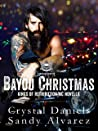 Bayou Christmas: Kings of Retribution MC novella