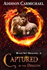 Captured by the Dragon (Black Sky Dragons #3)