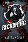 The Reckoning (The Unadjusteds, #3)