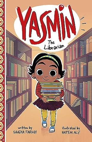 Yasmin the Librarian by Saadia Faruqi