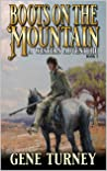 Boots on the Mountain: A Western Adventure (Arrival Of The Mountain Man Book 2)