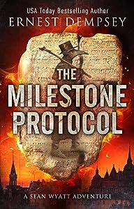 The Milestone Protocol (Sean Wyatt #20)
