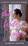 That Tender Age by Elsbeth Harper