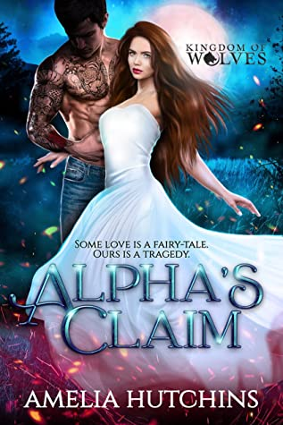 Alpha's Claim (Kingdom of Wolves #7)
