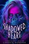 Shadowed Heart (A Death So Sweet #1)