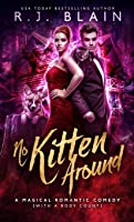 No Kitten Around: A Magical Romantic Comedy (with a body count) (8)