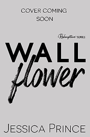 Wallflower (Redemption #5)