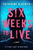 Six Weeks to Live
