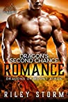 Dragon's Second Chance Romance (Dragons of Mount Atrox Book 2)
