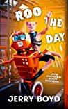 Roo the Day (Bob and Nikki Book 13)