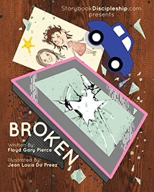 Broken by Floyd Gary Pierce