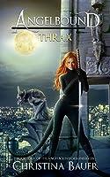 Thrax (Angelbound Origins #4)