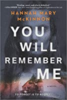 You Will Remember Me: A Novel