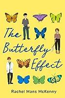 The Butterfly Effect: A Novel