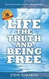 Life, the Truth, and Being Free: Anniversary Edition