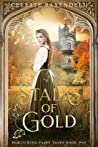 Stalks of Gold (Bewitching Fairy Tales, #1)
