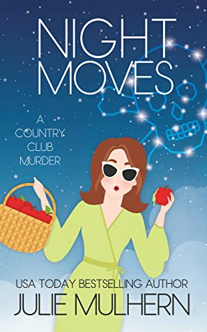 Night Moves (The Country Club Murders, #12)