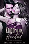 Knight of the Hunted (NSFW Born Vampire, #1)