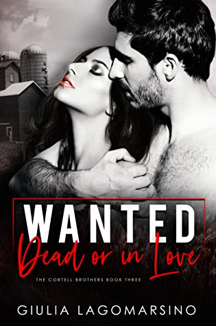 Wanted Dead Or In Love