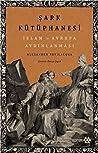 Şark Kütüphanesi: İslam ve Avrupa Aydınlanması