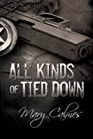 All Kinds of Tied Down (Marshals #1)