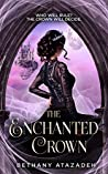 The Enchanted Crown (The Stolen Kingdom #4)