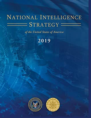 National Intelligence Strategy of the United States of America: 2019