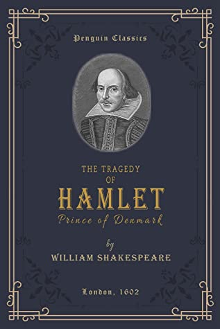 Hamlet (Annotated): Prince of Denmark (The Penguin English Library)