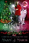 Tinsel by Mazzy J. March
