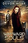 Wayward Souls (Souls of the Road #1)