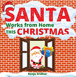 SANTA Works from Home THIS CHRISTMAS