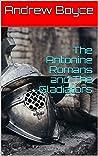 The Antonine Romans and The Gladiators