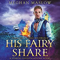 His Fairy Share (Starfig Investigations #3)