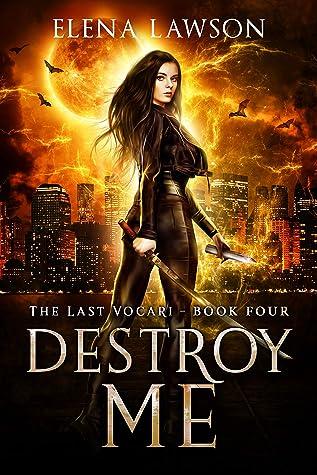 Destroy Me by Elena Lawson