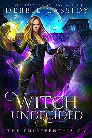 Witch Undecided (The Thirteenth Sign #2)