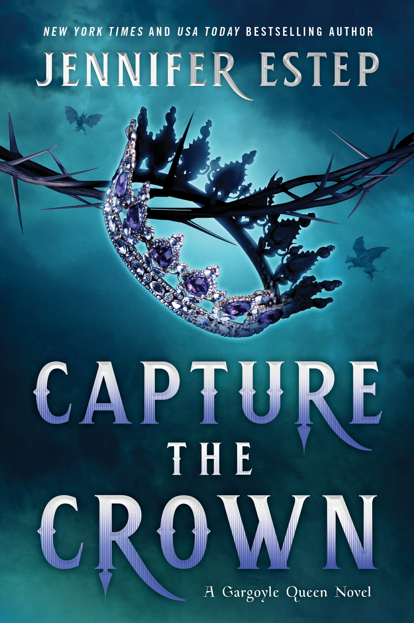 Capture the Crown (A Gargoyle Queen, #1)